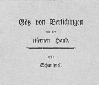 """Titelblatt des Stückes """"Götz von Berlichingen"""" von Wolfgang von Goethe, 1773"""